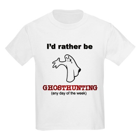 Rather Be Ghosthunting Kids Light T-Shirt