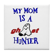 Mom Ghost Hunter Tile Coaster