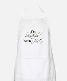 I'M BEAUTIFUL AND I FART. BBQ Apron