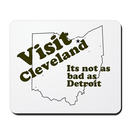 Visit Cleveland, Not as Bad a Mousepad
