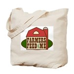Farmers Feed Me Tote Bag