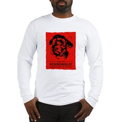 Obey the Schnoodle! Long Sleeve T-Shirt