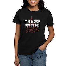 It is a good day to die (Dark Tee