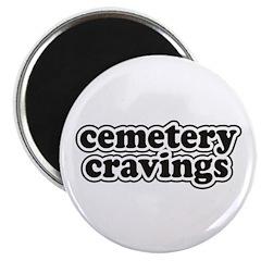 Cemetery Cravings Magnet