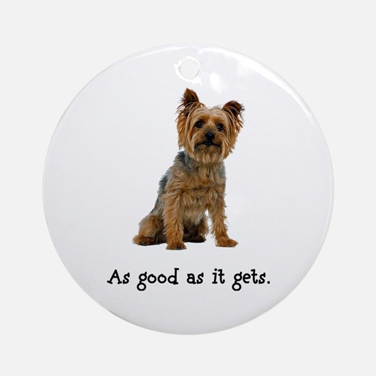 Good Silky Terrier Ornament (Round)