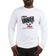 I Wear Grey For My Mom 8 PD Long Sleeve T-Shirt