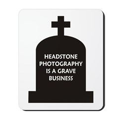 Grave Photography Mousepad