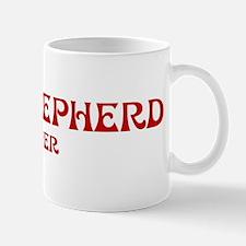 King Shepherd lover Mug