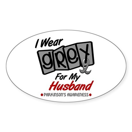 I Wear Grey For My Husband 8 PD Oval Sticker