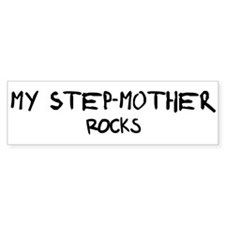 Step-mother Rocks Bumper Bumper Sticker