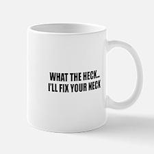 Chiropractor-Fix Neck Mug