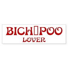 Bich-Poo lover Bumper Bumper Sticker