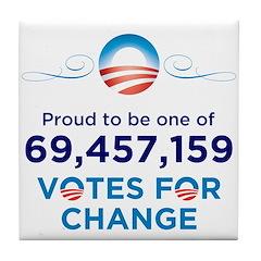Obama: 69,457,159 Votes for C Tile Coaster