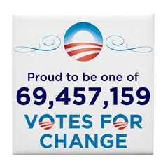 Obama: 69,457,159 Votes for C Tile Coaster