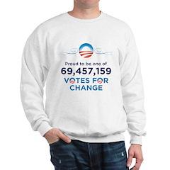 Obama: 69,457,159 Votes for C Sweatshirt