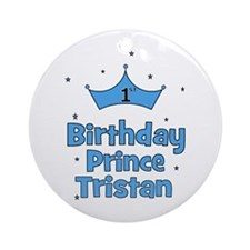 1st Birthday Prince Tristan Ornament (Round)