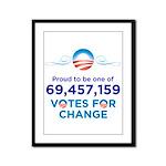 Obama: 69,457,159 Votes for C Framed Panel Print