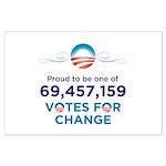 Obama: 69,457,159 Votes for C Large Poster
