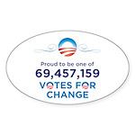 Obama: 69,457,159 Votes Oval Sticker (10 pk)