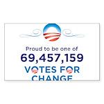 Obama: 69,457,159 Votes for C Rectangle Sticker