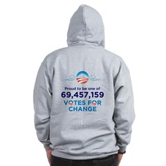 Obama: 69,457,159 Votes for Change Zip Hoodie