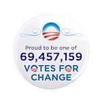 "Obama: 69,457,159 Votes for Change 3.5"" Butto"