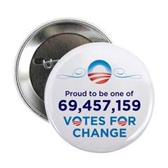 """69,457,159 Votes for Change 2.25"""" Button 100"""