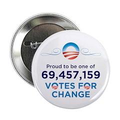 "Obama: 69,457,159 Votes for Change 2.25"" Butt"