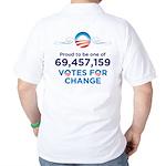 Obama: 69,457,159 Votes for Change Golf Shirt