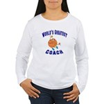 Baketball Coach Women's Long Sleeve T-Shirt