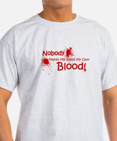 Bleed My Own Blood T-Shirt