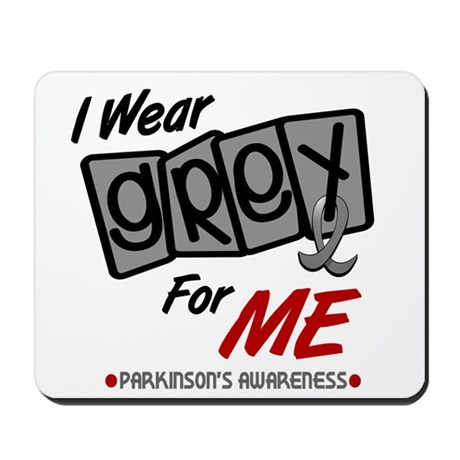 I Wear Grey For ME 8 PD Mousepad