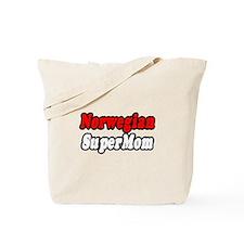 """""""Norwegian Super Mom"""" Tote Bag"""