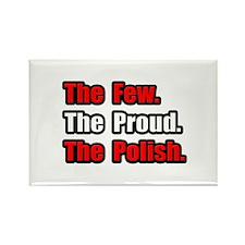 """Few. Proud. Polish."" Rectangle Magnet (100 pack)"