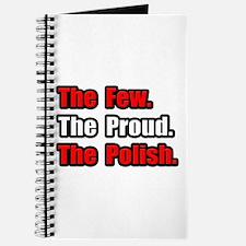 """Few. Proud. Polish."" Journal"