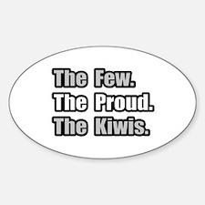"""Few. Proud. Kiwis."" Oval Decal"