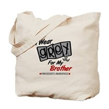 I Wear Grey For My Brother 8 PD Tote Bag