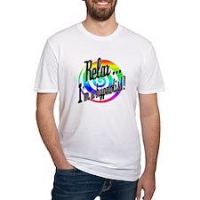 Relax - I'm a hypnotist! Shirt