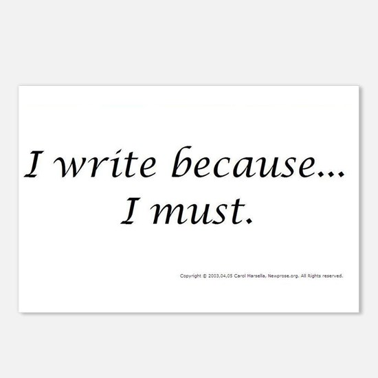 I WRITE BECAUSE I MUST! Postcards (Package of 8)