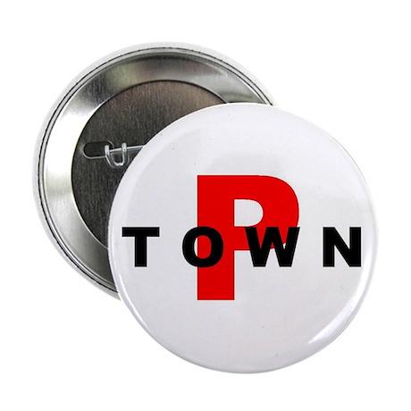 "P TOWN 2.25"" Button"