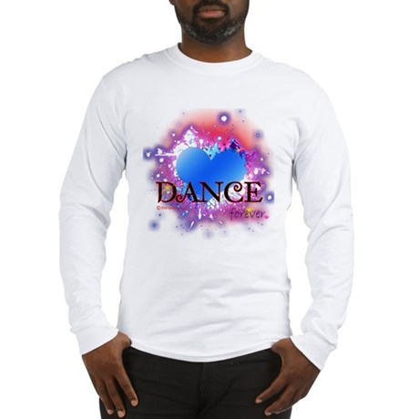 Love Dance Forever Long Sleeve T-Shirt