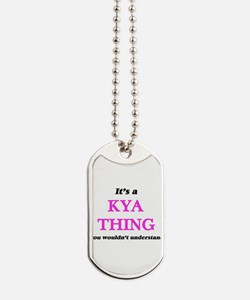 It's a Kya thing, you wouldn't un Dog Tags
