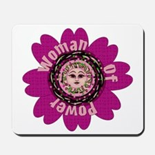 Woman Of Power Flower Mousepad