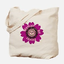 Woman Of Power Flower Tote Bag