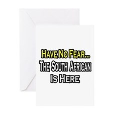 """""""No Fear..South African"""" Greeting Card"""
