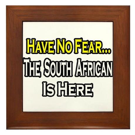 """No Fear..South African"" Framed Tile"