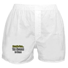"""No Fear, Nigerian is Here"" Boxer Shorts"