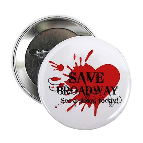 "2.25"" SAVE BROADWAY Button"