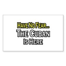 """""""No Fear, Cuban is Here"""" Rectangle Stickers"""
