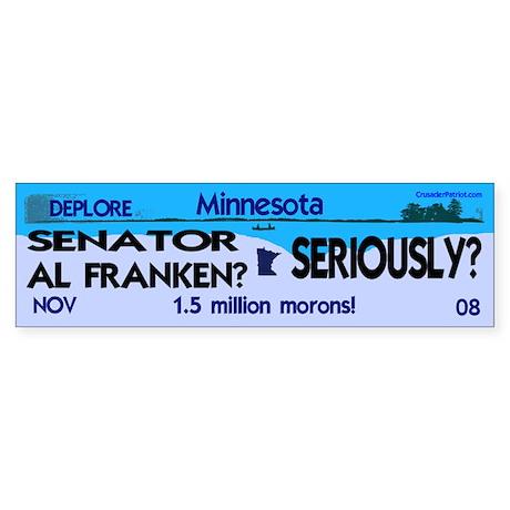 Al Franken is a thief! (bumper sticker)